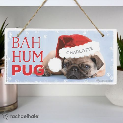Personalised Rachael Hale Christmas Bag Hum Pug Wooden Sign